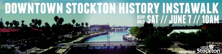 Downtown Stockton History Instawalk - June 7, 2014